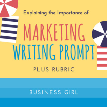 Importance of Marketing Writing Prompt