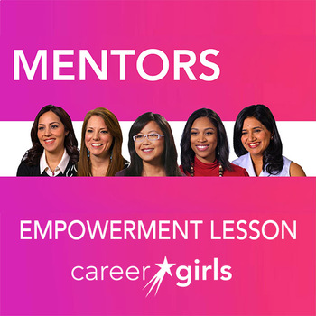 Importance of Mentors: Career Girls Empowerment Lesson
