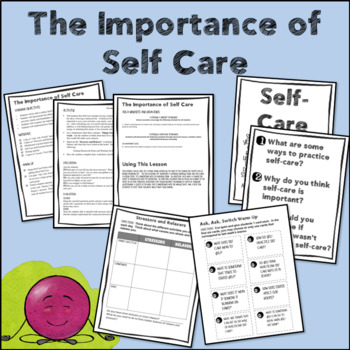 Importance of Self Care--Character Trait Lesson