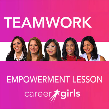 Importance of Teamwork: Career Girls Empowerment Lesson