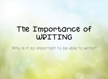 Importance of Writing Presentation