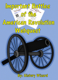Important Battles of the American Revolution Webquest