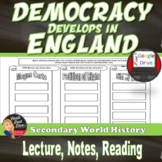Democracy Develops in England and Important Documents Lecture & Activity
