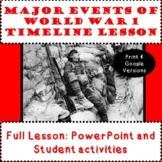 Important Events of World War 1 Timeline Activities - Print & Google Versions