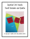 Important Info Pockets: Parent Reminders and Updates