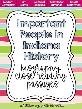 Important People from Indiana Biography Close Reading Passages