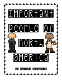 Important People of North America- Leveled Texts and Activities