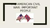 Important People of the American Civil War Era