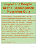 Important People of the Renaissance Matching Quiz