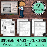 Important Places in U.S. History Presentation & Activity Set (SS5G1, SS5G1a)