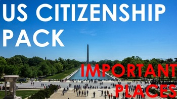 Important Places in the US - US Citizenship Pack