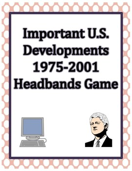 Important US Events 1975-2001 Headbands Game
