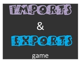 Imports and Exports Game