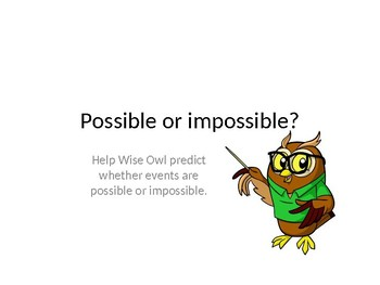 Impossible or Possible?