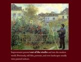 Impressionism History & Characteristics Presentation Grades 5-8