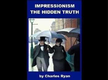 Impressionism - The Hidden Truth Powerpoint