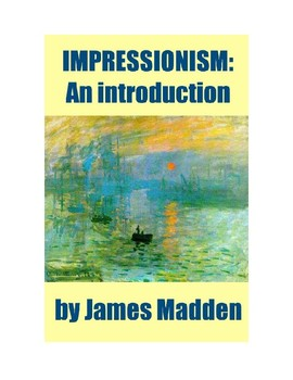 Impressionism: an Introduction