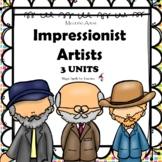 Impressionist Artists - Famous Artists Unit- Matisse - Monet - Van Gogh - BUNDLE