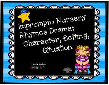 Impromptu Dramas:  Nursery Rhymes