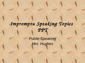 Impromptu Speaking Topics PPT