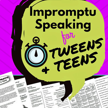 Impromptu Speaking for Tweens & Teens