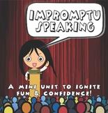 Public speaking: Impromptu speaking mini-unit