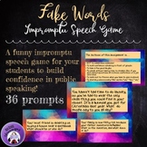 Public Speaking -- Impromptu Speeches: Fake Words