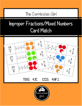 Improper Fraction/Mixed Numbers Card Match (TEKS 4.3C, CCSS 4.NF.1)