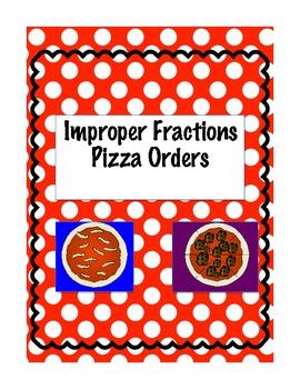 Improper Fraction Pizza Orders