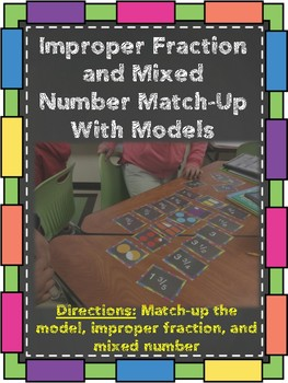 Improper Fraction and Mixed Number Match-Up