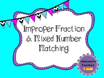 Improper Fraction and Mixed Number Match/Sort