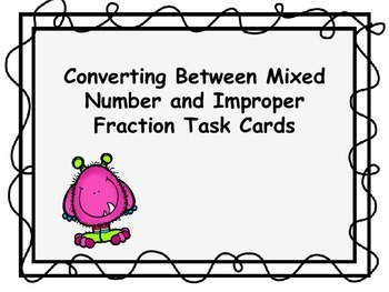 Improper Fraction and Mixed Number Task Cards