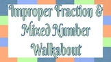 Improper Fraction and Mixed Number Task Cards (Walkabout)