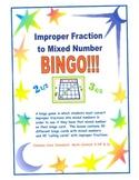 Improper Fraction to Mixed Number BINGO!