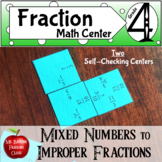 Fractions Improper to Mixed Number Two Differentiated Math Center Activities