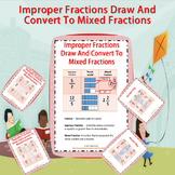 Improper Fractions Draw And Convert To Mixed Fractions.