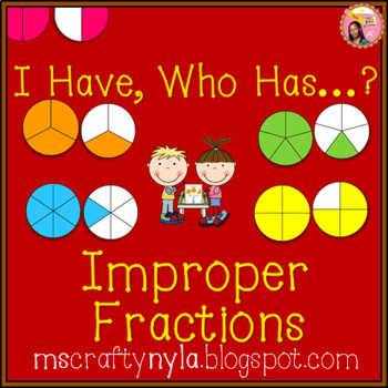 Improper Fractions 'I Have Who Has' Game