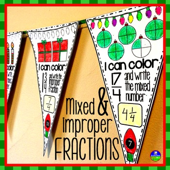 Improper Fractions & Mixed Numbers Pennant {holiday themed}