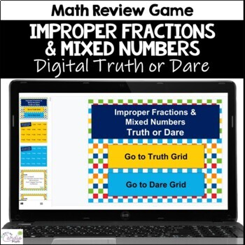 Improper Fractions & Mixed Numbers Truth or Dare Math Game for Google Classroom
