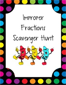 Improper Fractions Scavenger Hunt