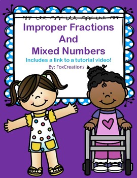 Improper Fractions and Mixed Numbers - Differentiated Instruction