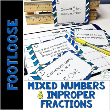 Improper Fractions and Mixed Numbers Task Cards - Footloose Math Game