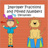 Improper Fractions and Mixed Numbers - Versatiles