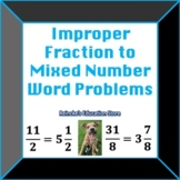 Improper Fractions to Mixed Numbers Word Problems (2 worksheets!)
