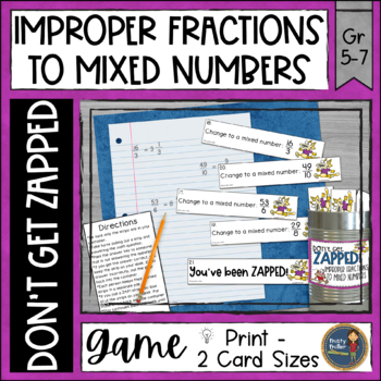 Improper Fractions to Mixed Numbers Don't Get ZAPPED Math Game