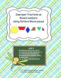 Improper Fractions with Pattern Blocks Task Cards 4.NF.3 G