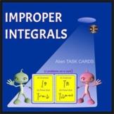 Improper Integrals - 8 Alien Task Cards-2 tasks on a card(16 integrals-8 solved)