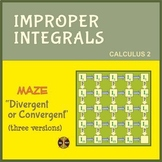 "Calculus Integration : Improper Integrals - Maze ""Divergent or Convergent"""