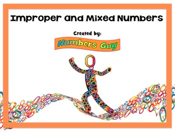 Improper Fractions and Mixed Numbers (Part of Fractions Unit)