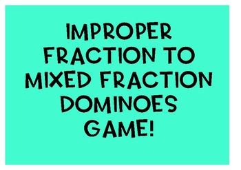 Improper fraction dominoes {60 dominoes}